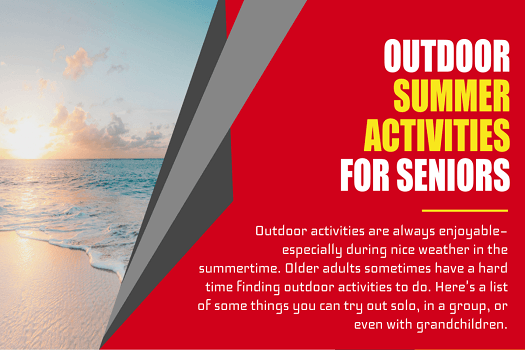 Summer Activities Seniors Can Do Outdoors